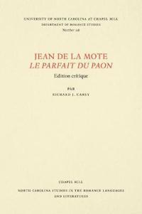 Jean De La Mote Le Parfait Du Paon