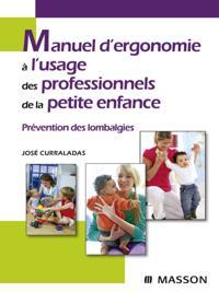 Manuel d'ergonomie a l'usage des professionnels de la petite enfance