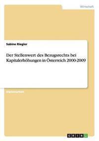 Der Stellenwert Des Bezugsrechts Bei Kapitalerhohungen in Osterreich 2000-2009