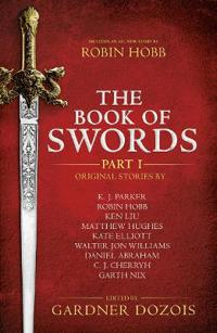 The Book of Swords: Part 1