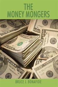 The Money Mongers