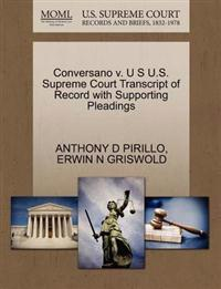 Conversano V. U S U.S. Supreme Court Transcript of Record with Supporting Pleadings