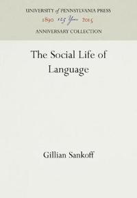 The Social Life of Language