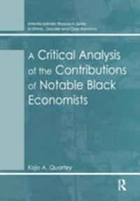 Critical Analysis of the Contributions of Notable Black Economists