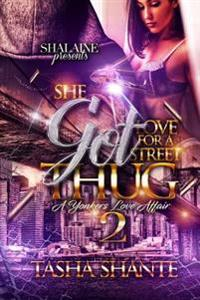 She Got Love for a Street Thug 2: A Yonkers Love Affair