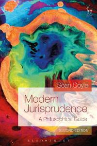 Modern Jurisprudence: A Philosophical Guide (Second Edition)
