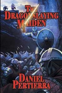 The Dragonslaying Maiden