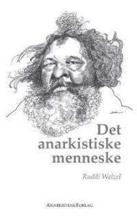 Det Anarkistiske Menneske