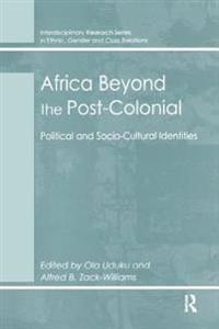 Africa Beyond the Post-Colonial