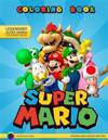 Super Mario Coloring Book: Coloring Book for Boys and Girls