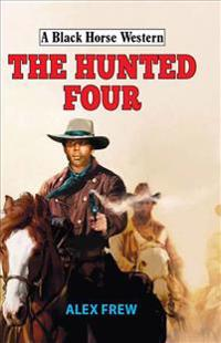 The Hunted Four