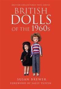 British Dolls of the 1960s