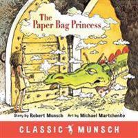 The Paper Bag Princess - Robert Munsch - böcker (9781773210292)     Bokhandel