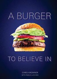 A Burger To Believe In, A