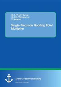 Single Precision Floating Point Multiplier