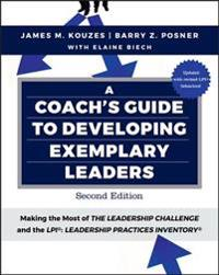 Coach's Guide to Developing Exemplary Leaders