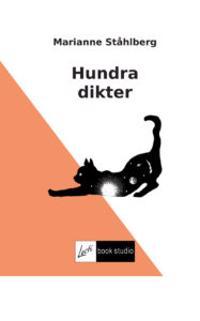 Hundra dikter - Marianne Ståhlberg pdf epub