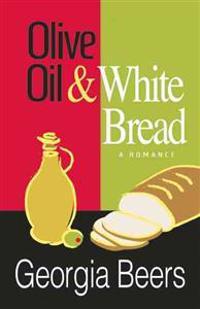 Olive Oil & White Bread