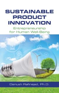 Sustainable Product Innovation: Entrepreneurship for Human Well-Being