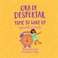 Ora de Despertar - Time to Wake Up!