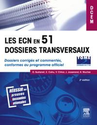 Les ECN en 51 dossiers transversaux - Tome 2, Dossiers 52 a 102
