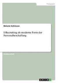 E-Recruiting als moderne Form der Personalbeschaffung