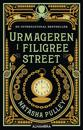Urmageren i Filigree Street