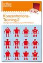 LÜK. Konzentrationstraining 2: Übungen zur Verbesserung der Merkfähigkeit