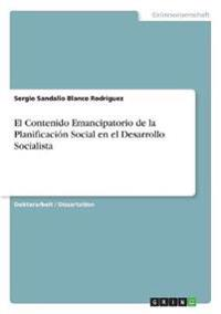El Contenido Emancipatorio de la Planificación Social en el Desarrollo Socialista