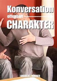 Konversation Offenbart Charakter