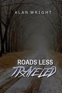 Roads Less Traveled: A Paranormal Journey