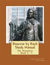 Bourree by Bach Study Manual: Scales Aren't Just a Fish Thing