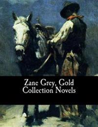 Zane Grey, Gold Collection Novels
