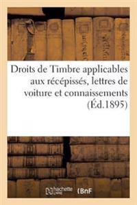 Droits de Timbre Applicables Aux Recepisses, Lettres de Voiture Et Connaissements