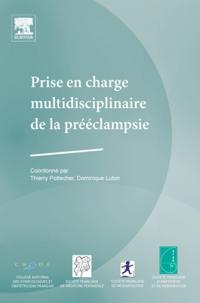 Prise en charge multidisciplinaire de la preeclampsie