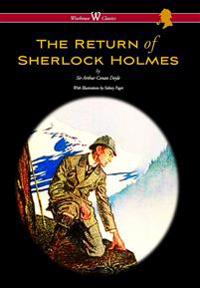 Return of Sherlock Holmes (Wisehouse Classics Edition - With Original Illustrations by Sidney Paget)