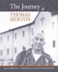 The Journey of Thomas Merton