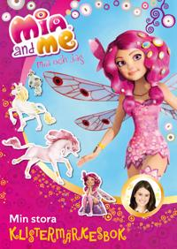 Mia and me - Min stora klistermärkesbok