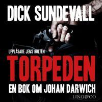Torpeden: en bok om Johan Darwich