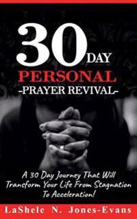 The 30-Day Personal Prayer Revival