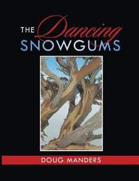 The Dancing Snowgums