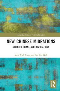 New Chinese Migrations