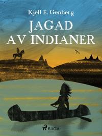 Jagad av indianer