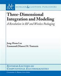 Three-Dimensional Integration and Modeling