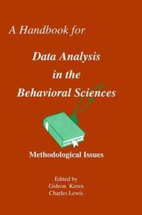 A Handbook for Data Analysis in the Behaviorial Sciences