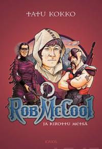 Rob McCool ja Kirottu metsä