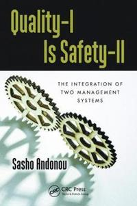 Quality-i Is Safety-ll