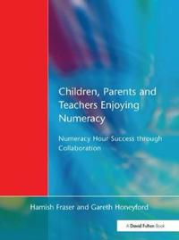 Children, Parents and Teachers Enjoying Numeracy