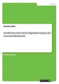 Strukturwandel durch Digitalisierung in der Automobilindustrie