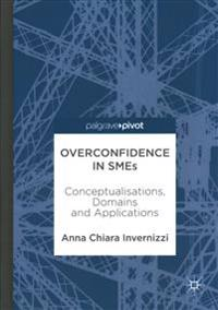 Overconfidence in SMEs